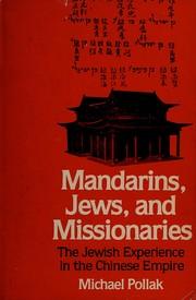 Mandarins, Jews, andmissionaries