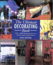 Cover of: Ultimate Decorating Book by Judy Spours