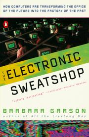 Cover of: The electronic sweatshop by Barbara Garson