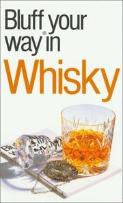 Cover of: The Bluffer's Guide to Whisky by David Milsted