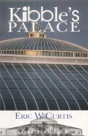 Cover of: Kibble's Palace | Eric W. Curtis