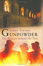 Cover of: Gunpowder by James Travers