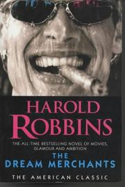 Cover of: The Dream Merchants (American Classic) | Harold Robbins