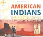 Cover of: American Indians: The First Nation | Larry J. Zimmerman
