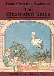 Cover of: The Illustrated Tales | Hans Christian Andersen