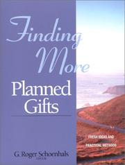 Cover of: Finding More Planned Gifts | G. Roger Schoenhals