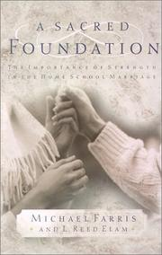 Cover of: A sacred foundation | Michael Farris, L. Reed Elam