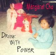 Cover of: Drunk With Power | Margaret Cho