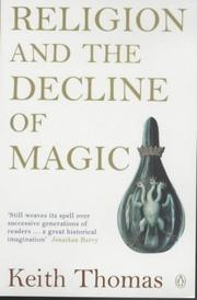 Cover of: Religion and the Decline of Magic by Keith Thomas