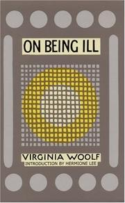 Cover of: On being ill | Virginia Woolf
