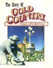 The story of gold country, California