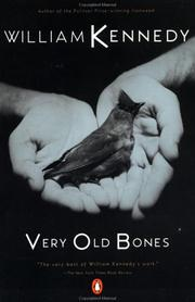 Cover of: Very Old Bones | William Kennedy