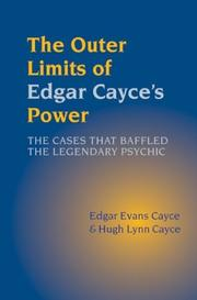 Cover of: The outer limits of Edgar Cayce's power by Edgar Evans Cayce