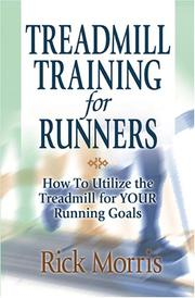 Cover of: Treadmill Training for Runners by Rick Morris