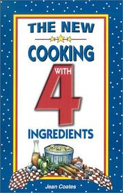 Cover of: The New Cooking With 4 Ingredients | Jean Coates