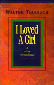Cover of: I loved a girl by Walter Trobisch