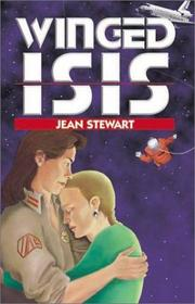Cover of: Winged Isis | Stewart, Jean