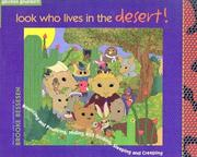 Cover of: Look Who Lives in the Desert! | Brooke Bessesen