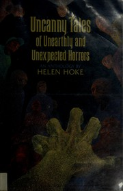 Uncanny tales of unearthly and unexpected horrors