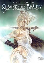 Cover of: Subversive Beauty | Luis Royo
