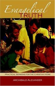 Cover of: Evangelical Truth | Archibald Alexander