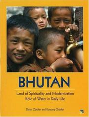 Cover of: Bhutan, land of spirituality and modernization | Dieter Zürcher