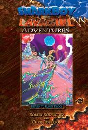 Cover of: Sharkboy and Lavagirl Adventures: Vol. 2 by Chris Roberson