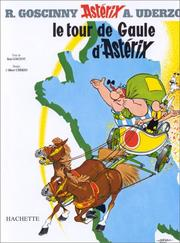 Cover of: Le tour de Gaule d'Astérix by René Goscinny