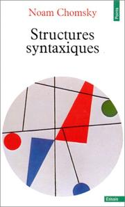 Cover of: Structures syntaxiques by Noam Chomsky