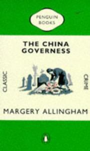 Cover of: The China Governess (Penguin Classic Crime S.) | Margery Allingham