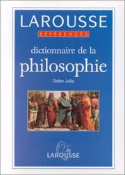 Cover of: Dictionnaire de la philosophie by Didier Julia
