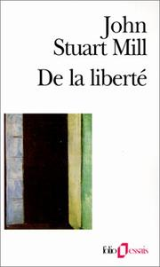 Cover of: De la liberté | John Stuart Mill