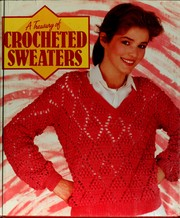 A Treasury of crocheted sweaters