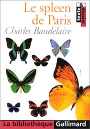 Cover of: Le spleen de Paris by Charles Baudelaire