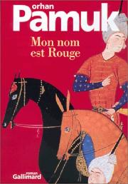 Cover of: Mon nom est Rouge by Orhan Pamuk