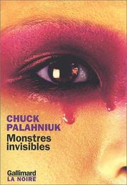 Cover of: Monstres invisibles | Chuck Palahniuk