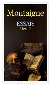 Cover of: Essais 2 | Michel de Montaigne