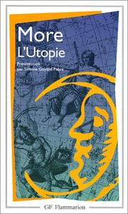 Cover of: L'Utopie, ou, Le Traité de la meilleure forme de gouvernement | Thomas More