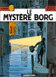 Cover of: Le mystère Borg by Jacques Martin
