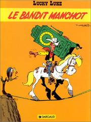 Cover of: Le bandit manchot by Bob de Groot
