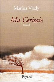 Cover of: Ma Cerisaie | Marina Vlady