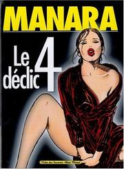 Cover of: Le Déclic, tome 4 | Milo Manara