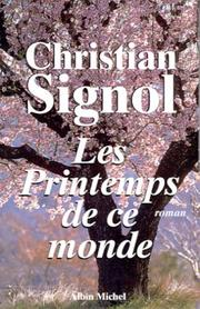Cover of: Les Printemps de ce monde | Christian Signol