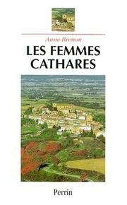 Cover of: Les femmes cathares by Anne Brenon