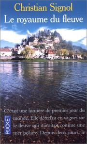 Cover of: Le royaume du fleuve | Christian Signol