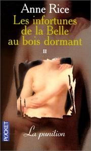 Cover of: Les infortunes de la Belle au Bois Dormant, tome 2 by Anne Rice