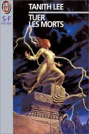 Cover of: Tuer les morts | Tanith Lee