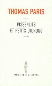 Cover of: Pissenlits et petits oignons by Thomas Paris