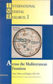 Cover of: Across the Mediterranean frontiers | International Medieval Congress (1995-1996 University of Leeds)