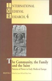 Cover of: The community, the family, and the saint | International Medieval Congress (1994-1995 University of Leeds)